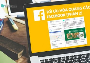 Các Cách Tối Ưu Hóa Quảng Cáo Facebook [Phần 2]