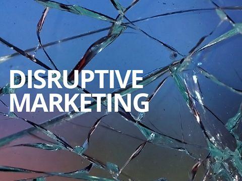 Disruptive Marketing là gì?