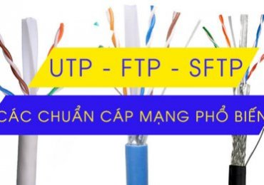 Chuẩn cáp mạng UTP, FTP, SFTP có gì khác biệt?