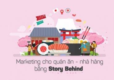 Marketing cho món ăn – nhà hàng bằng Story Behind